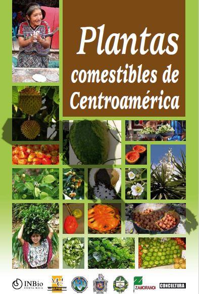 Carátula del libro: Plantas Comestibles de Centroamérica